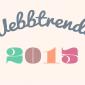 Webbtrender 2015