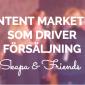 Tack för att ni kom! Content marketing som driver försäljning – seminarium 26/11