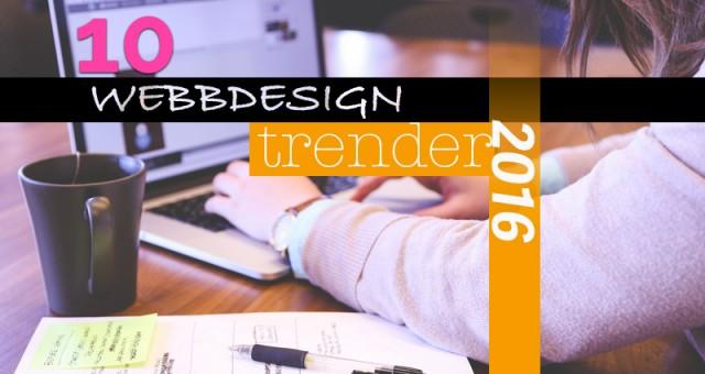 Webbdesign trender för 2016